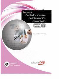 MANUAL CONTEXTOS SOCIALES DE INTERVENCIÓN COMUNITARIA. FORMACIÓN PARA EL EMPLEO