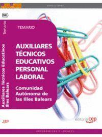 AUXILIARES TÉCNICOS EDUCATIVOS. PERSONAL LABORAL COMUNIDAD AUTÓNOMA DE LAS ILLES BALEARS. TEMARIO