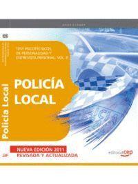 POLICIA LOCAL. TEST PSICOTECNICOS, DE PERSONALIDAD Y ENTREVISTA PERSONAL. VOL. II PERSONAL VOL.II