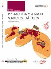 MANUAL PROMOCIÓN Y VENTA DE SERVICIOS TURÍSTICOS. CERTIFICADOS DE PROFESIONALIDAD