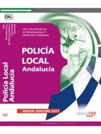 POLICÍA LOCAL DE ANDALUCÍA. TEST PSICOTÉCNICOS, DE PERSONALIDAD Y ENTREVISTA PERSONAL