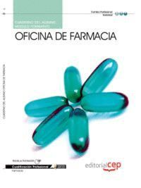 CUADERNO DEL ALUMNO OFICINA DE FARMACIA. CUALIFICACIONES PROFESIONALES