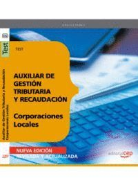AUXILIAR DE GESTIÓN TRIBUTARIA Y RECAUDACIÓN DE CORPORACIONES LOCALES. TEST