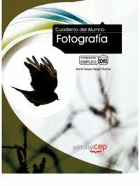 CUADERNO DEL ALUMNO FOTOGRAFÍA. FORMACIÓN PARA EL EMPLEO
