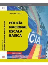 POLICA NACIONAL ESCALA BÁSICA. TEMARIO VOL. I.