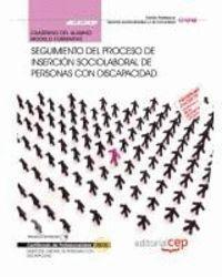 CUADERNO DEL ALUMNO SEGUIMIENTO DEL PROCESO DE INSERCIÓN SOCIOLABORAL DE PERSONAS CON DISCAPACIDAD (
