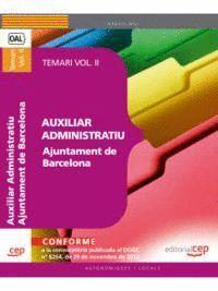 AUXILIAR ADMINISTRATIU AJUNTAMENT DE BARCELONA. TEMARI VOL. II.