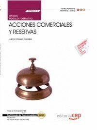 MANUAL ACCIONES COMERCIALES Y RESERVAS (MF0263_3). CERTIFICADOS DE PROFESIONALIDAD. RECEPCION EN ALO