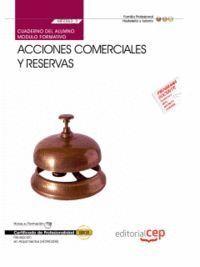 CUADERNO DEL ALUMNO ACCIONES COMERCIALES Y RESERVAS (MF0263_3). CERTIFICADOS DE PROFESIONALIDAD. REC