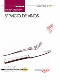 CUADERNO DEL ALUMNO SERVICIO DE VINOS (MF1048_2: TRANSVERSAL). CERTIFICADOS DE PROFESIONALIDAD