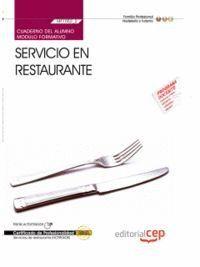 CUADERNO DEL ALUMNO SERVICIO EN RESTAURANTE (MF1052_2). CERTIFICADOS DE PROFESIONALIDAD. SERVICIOS D