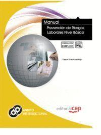 MANUAL PREVENCIÓN DE RIESGOS LABORALES NIVEL BÁSICO. FORMACIÓN PARA EL EMPLEO