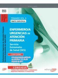ENFERMERO/A URGENCIAS DE ATENCION PRIMARIA SERVICIO EXTREMEÑO DE SALUD.TEMARIO ESPECFICO VOL. II