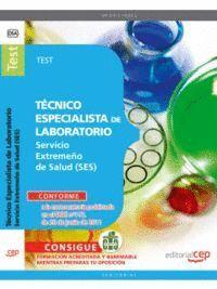 TÉCNICO ESPECIALISTA DE LABORATORIO. SERVICIO EXTREMEÑO DE SALUD. TEST