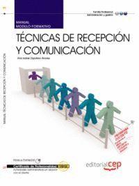 MANUAL TÉCNICAS DE RECEPCIÓN Y COMUNICACIÓN. CERTIFICADOS DE PROFESIONALIDAD