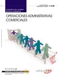 CUADERNO DEL ALUMNO OPERACIONES ADMINISTRATIVAS COMERCIALES. CERTIFICADOS DE PROFESIONALIDAD