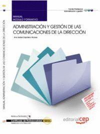 MANUAL ADMINISTRACIÓN Y GESTIÓN DE LAS COMUNICACIONES DE LA DIRECCIÓN. CERTIFICADOS DE PROFESIONALID
