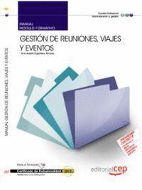 MANUAL GESTIÓN DE REUNIONES, VIAJES Y EVENTOS. CERTIFICADOS DE PROFESIONALIDAD