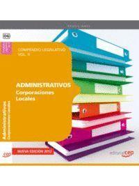 COMPENDIO LEGISLATIVO ADMINISTRATIVOS DE CORPORACIONES LOCALES VOL. II.