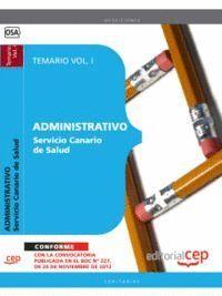 ADMINISTRATIVO DEL SERVICIO CANARIO DE SALUD. TEMARIO VOL. I.