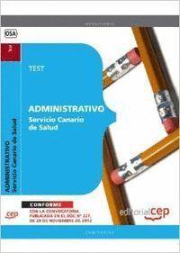 ADMINISTRATIVO DEL SERVICIO CANARIO DE SALUD. TEST