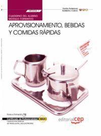 APROVISIONAMIENTO, BEBIDAS Y COMIDAS RÁPIDAS CERTIFICADOS DE PROFESIONALIDAD : OPERACIONES BÁSICAS D