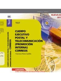 CUERPO EJECUTIVO POSTAL Y DE TELECOMUNICACIÓN (PROMOCIÓN INTERNA). TEST