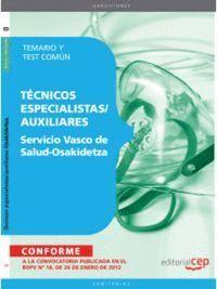 SERVICIO VASCO DE SALUD-OSAKIDETZA. TEMARIO Y TEST COMÚN (TÉCNICOS ESPECIALISTAS/AUXILIARES)