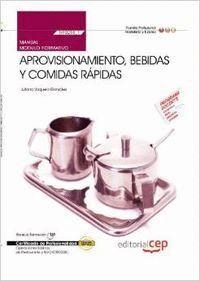 MANUAL APROVISIONAMIENTO, BEBIDAS Y COMIDAS RÁPIDAS (MF0258_1). CERTIFICADOS DE PROFESIONALIDAD. OPE