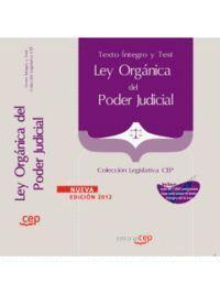 LEY ORGÁNICA DEL PODER JUDICIAL. TEXTO ÍNTEGRO Y TEST. COLECCIÓN LEGISLATIVA CEP