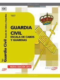 GUARDIA CIVIL. ESCALA DE CABOS Y GUARDIAS. TEST