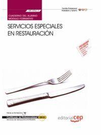 CUADERNO DEL ALUMNO SERVICIOS ESPECIALES EN RESTAURACIÓN (MF1054_2). CERTIFICADOS DE PROFESIONALIDAD. SERVICIOS DE RESTAURANTE (HOTR0608)