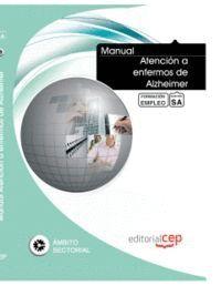 MANUAL ATENCIÓN A ENFERMOS DE ALZHEIMER. FORMACIÓN PARA EL EMPLEO