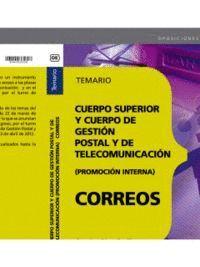 CUERPO SUPERIOR Y CUERPO DE GESTIÓN POSTAL Y DE TELECOMUNICACIÓN. (PROMOCIÓN INTERNA). TEMARIO