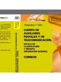 CUERPO DE AUXILIARES POSTALES Y DE TELECOMUNICACIÓN, ESCALA DE CLASIFICACIÓN Y REPARTO. (PROMOCIÓN I