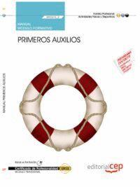 MANUAL PRIMEROS AUXILIOS (MF0272_2: TRANSVERSAL). CERTIFICADOS DE PROFESIONALIDAD