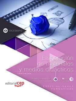 ELABORACIÓN DE MATERIALES Y MEDIOS DIDÁCTICOS (SSCE060PO). ESPECIALIDADES FORMATIVAS