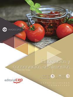 ELABORACIÓN Y CONSERVACIÓN DE ALIMENTOS (INAD011PO). ESPECIALIDADES FORMATIVAS