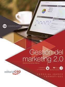 GESTIÓN DEL MARKETING 2.0 (COMM040PO). ESPECIALIDADES FORMATIVAS