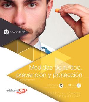 MEDIDAS DE RUIDOS, PREVENCIÓN Y PROTECCIÓN (SEAD149PO). ESPECIALIDADES FORMATIVAS