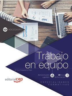 TRABAJO EN EQUIPO (ADGD265PO). ESPECIALIDADES FORMATIVAS