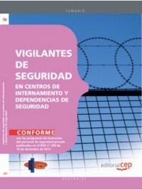 VIGILANTES DE SEGURIDAD EN CENTROS DE INTERNAMIENTO Y DEPENDENCIAS DE SEGURIDAD