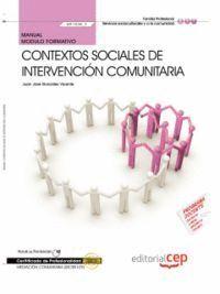 MANUAL CONTEXTOS SOCIALES DE INTERVENCIÓN COMUNITARIA  (MF1038_3). CERTIFICADOS DE PROFESIONALIDAD.