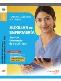 AUXILIAR DE ENFERMERÍA. SERVICIO EXTREMEÑO DE SALUD. TEMARIO ESPECÍFICO VOL. I.