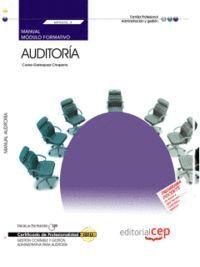 MANUAL AUDITORIA (MF0232_3). CERTIFICADOS DE PROFESIONALIDAD. GESTION CONTABLE Y GESTION ADMINISTRAT
