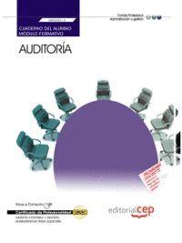 CUADERNO DEL ALUMNO AUDITORIA (MF0232_3). CERTIFICADOS DE PROFESIONALIDAD. GESTION CONTABLE Y GESTIO