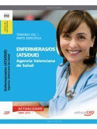 ENFERMERAS/OS (ATS/DUE) AGENCIA VALENCIANA DE SALUD. TEMARIO VOL. I. PARTE ESPECÍFICA