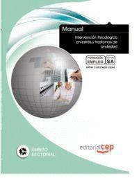 MANUAL INTERVENCIÓN PSICOLÓGICA EN ESTRÉS Y TRASTORNOS DE ANSIEDAD. COLECCIÓN FORMACIÓN CONTINUADA