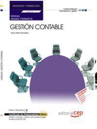 MANUAL GESTIÓN CONTABLE (UF0314/MF0231_3). CERTIFICADOS DE PROFESIONALIDAD. GESTIÓN CONTABLE Y GESTIÓN ADMINISTRATIVA PARA AUDITORÍA (ADGD0108)