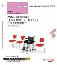 UF0129 ANIMACIÓN SOCIAL DE PESONAS DEPENDIENTES EN INSTITUCIONES